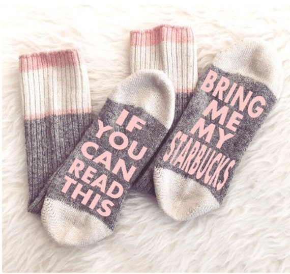 Starbucks Socks, If You Can Read This Bring Me My Starbucks, Christmas Gift, - Starbucks Socks Etsy