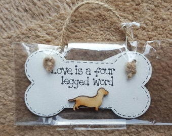 Funny Dog Lover Bone Plaques  - Love Is A Four Legged Word - Dachshund Sausage dog