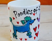 Poodles of Kisses Mug...