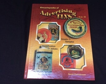 Encyclopedia of Advertising Tins, Volume 2, Collector Reference Book, Guide
