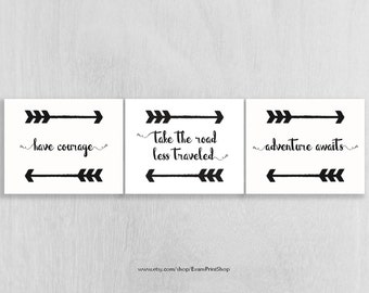 Woodland Art Instant Download Set of 3 - have courage, road less traveled, adventure awaits - Adventure Nursery - Arrows