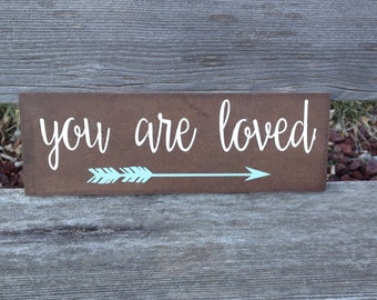 You Are Loved Arrow Sign - 4x12