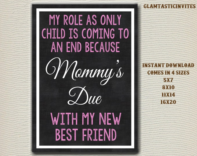 Pregnancy Reveal, Only Child Expiring, Pregnancy Announcement, Big Sister, My New Best Friend, Photo Prop, Chalkboard, Only Child, Due