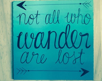 Not All Who Wander Are Lost - Handmade Canvas Quote Art