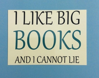 I like big books and I cannot lie - book lover postcard, glossy art print