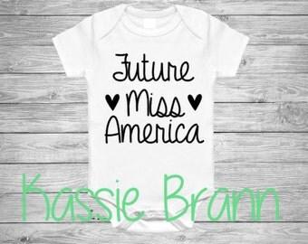 Future Miss America Pageant Onesie