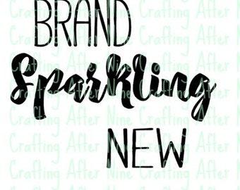 Brand Sparkling New, Digital Image, SVG Cutting File, Png File,  Diy Newborn Shirt Digital Instant Download, Diy, INSTANT DOWNLOAD
