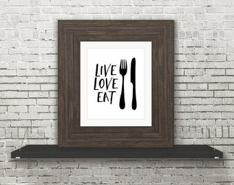 Kitchen Printable // Live Love Eat // 8x10 and 5x7 Poster // Piper and Lily Prints