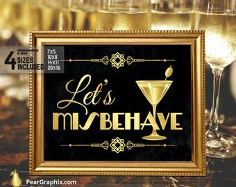 Let's Misbehave, Art Deco Wedding Sign, Great Gatsby Decorations, Roaring 20s Party Decorations, Bar Sign, Prohibition Party Reception Signs