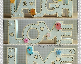 Set of three free standing words, #laugh #love #live in a shabby cute design