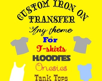 Custom iron on transfer