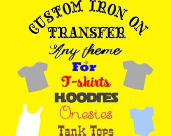 Custom iron on transfer