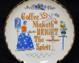 "Unique Coffee Qoute Plate with Gold edging.8"" Round.Made in Japan"