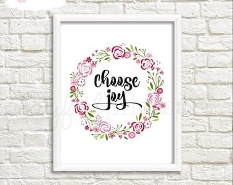 Choose Joy Print, 8x10, Instant Download