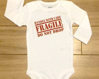 Custom Print FRAGILE Handle with Care / Do not DROP - Funny Baby Clothes Cute Adorable Gift Bodysuit One Piece Romper  Onesie