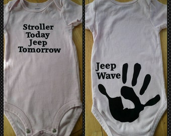 Jeep wave onsie Stroller today Jeep Tomorrow