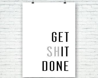 GET shIT DONE, imprimible, arte para pared, láminas imprimibles, Poster, tipografía, motivacional