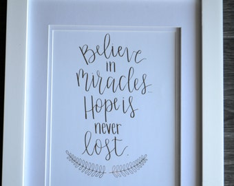 Believe in Miracles foil print