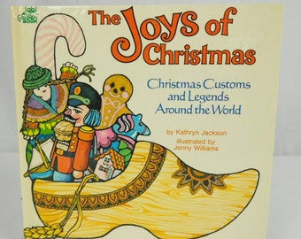 Joys Of Christmas Book Customs Legends Around The World 1976 Golden Book Hardcover 1976 First Edition