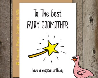 To The Best Fairy Godmother, Have a Magical Birthday- Birthday Card