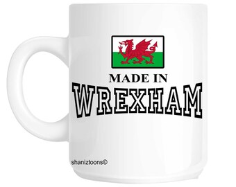Made Born In Wrexham Birthday Gift Mug shan482
