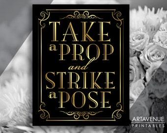 "Printable Art Vintage Gold Wedding Sign - ""Take A Prop and Strike A Pose"" Sign - Faux Gold Wedding digital file - VG1"