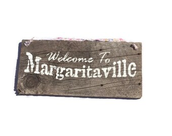 Welcome To Margaritaville Sign - Barn Wood Sign - Margaritaville Signs - Margaritaville Party - Bar Decor - Alcohol Sign - Margarita Gifts