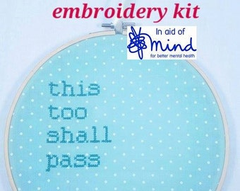 """Cross Stitch KIT Turquoise """"This Too Shall Pass"""" Embroidery 8"""" hanging mental health charity awareness gift"""