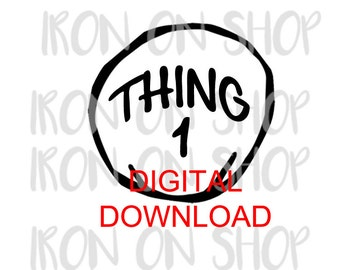 Thing 1 Digital Download, Multiple Sizes for DARK COLORS