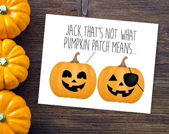 Jack Thatu0027s Not What Pumpkin Patch Means 8x10 Digital Printable Poster Funny  Pumpkins Comic Happy Halloween
