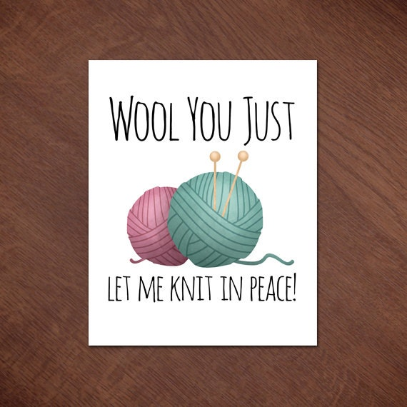 Funny Knitting Puns : Wool you just let me knit in peace digital printable