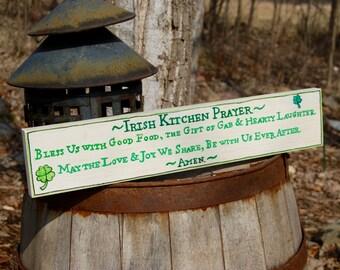 Irish Kitchen Prayer, 18 x 3.5 x 1, Irish Decor, St. Patrick's Day, Irish Prayer, Prayer Sign, No Vinyl, Hand Painted in MN