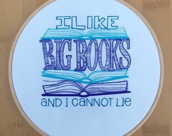 I like big books embroidery hoop art book lover gift home decor baby got back library funny big butts bibliophile framed embroided turquoise