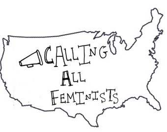 CALLING ALL FEMINISTS Sticker