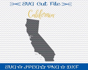 State of California SVG File / SVG Cut File /  SVG Download / Silhouette Cameo Designer Edition / Cricut Design Space / Vinyl Cutting File