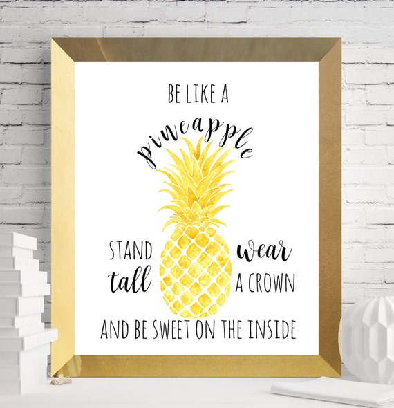 Pineapple Printable Pineapple Quote Be Like A By