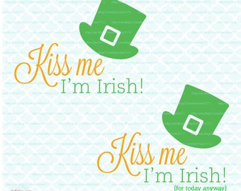 Kiss Me I'm Irish svg dxf eps jpg Cut File St Patricks Day Svg St Pattys Day Svg Irish Sayings Svg Files for Cricut Silhouette Cameo Svg
