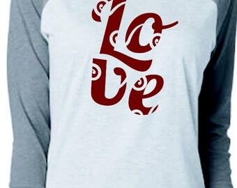 Raglan Love Shirt