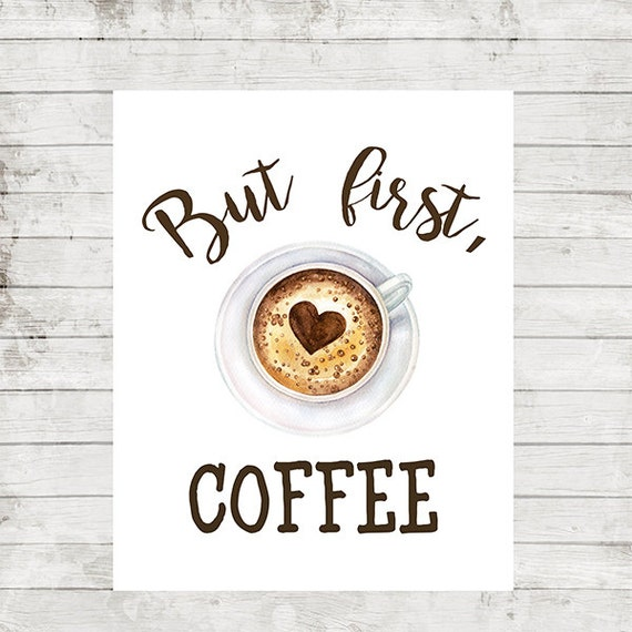 But First Coffee Print Kitchen Decor Coffee Quotes Printable