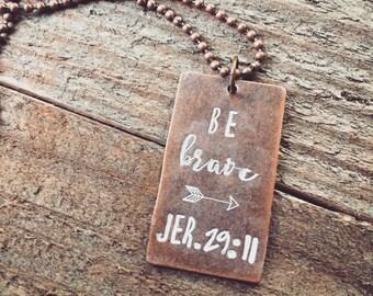 Be Brave Necklace - Jeremiah 29:11