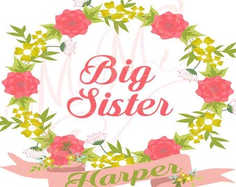 Custom Name Big Sister Shirt DIY Iron On Digital Art Little Sister Matching Floral Coral Pink Gold Pregnancy Announcement