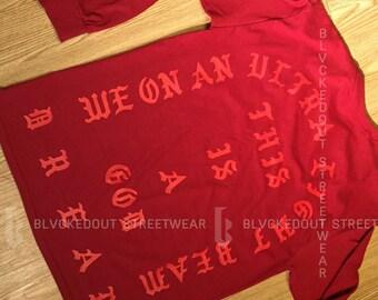Yeezus Tour RED Ultra Light Beam Long Sleeve / Yeezy / I Feel Like Pablo / Yeezus Merch