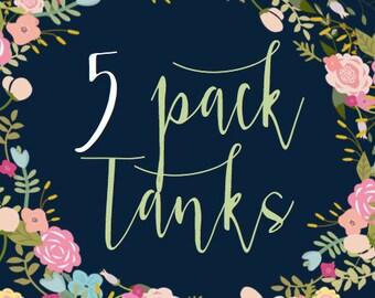 5 Pack of Tanks