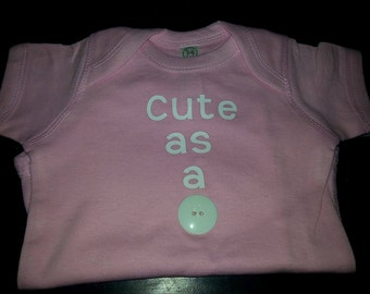 Baby pink cute as a button onsie