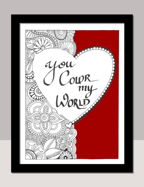 You Color My World, Valentineu0027s Day Printable Coloring Cards, Colouring  Page, DIY Valentines Day Gift, Couple Gifts, Love Quote Coloring From  SmilyshuArt On ...
