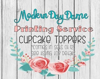 Printing Service - Cupcake Toppers