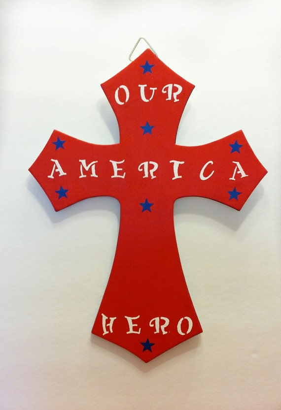 "Hand Painted Personalized 12 inch ""America: Our Hero"" Tribute Hanging Wall Cross - *initials/name to be added*"