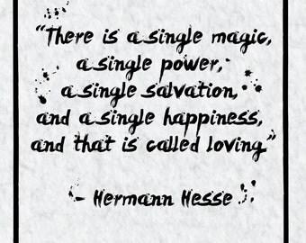 Hermann Hesse Siddhartha, Love Quote, Zen Wall Print, Buddhism Quotes, 8x10 Print.