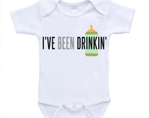 I've Been Drinkin' Beyonce Parody Funny Cute Baby Bodysuit Onesies