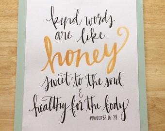 Kind Words are Like Honey // Handwritten Watercolor Print